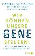 Cover-Bild zu Wir können unsere Gene steuern! von Mansuy, Isabelle M.