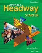 Cover-Bild zu American Headway Starter: Student Book von Soars, John