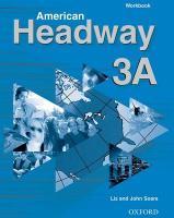 Cover-Bild zu American Headway 3: Workbook A von Soars, Liz