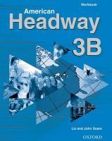 Cover-Bild zu American Headway 3: Workbook B von Soars, Liz