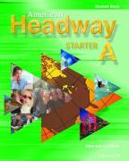 Cover-Bild zu American Headway Starter: Student Book A von Soars, John