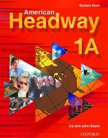 Cover-Bild zu American Headway 1: Student Book A von Soars, Liz