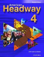 Cover-Bild zu American Headway 4: Student Book von Soars, John