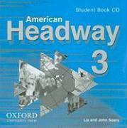 Cover-Bild zu American Headway 3: Student Book CDs (2) von Soars, Liz