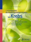 Cover-Bild zu 110 wirksame Behandlungsmöglichkeiten bei Krebs von Irmey, György
