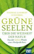 Cover-Bild zu Grüne Seelen. Über die Weisheit der Natur von Schöberl, Thomas Lambert
