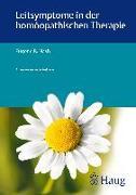 Cover-Bild zu Leitsymptome in der homöopathischen Therapie von Nash, Eugene B.