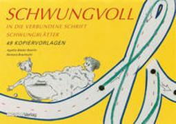 Cover-Bild zu Schwungvoll - Schwungblätter von Bieder Boerlin, Agathe