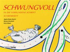 Cover-Bild zu Schwungvoll - Schreibheft von Bieder Boerlin, Agathe