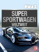 Cover-Bild zu DMAX Supersportwagen weltweit von Köstnick, Joachim M.