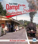 Cover-Bild zu Dampf in den Swinging Sixties von Waller, Peter