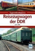 Cover-Bild zu Reisezugwagen der DDR von Estler, Thomas
