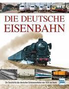 Cover-Bild zu Die Deutsche Eisenbahn von Asmus, Carl