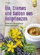 Cover-Bild zu Öle, Cremes und Salben aus Heilpflanzen von Beiser, Rudi