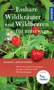 Cover-Bild zu Essbare Wildkräuter und Wildbeeren für unterwegs (eBook) von Beiser, Rudi