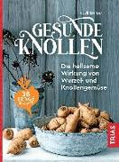 Cover-Bild zu Gesunde Knollen (eBook) von Beiser, Rudi