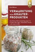 Cover-Bild zu Vermarktung von Kräuterprodukten von Beiser, Rudi
