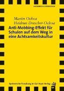 Cover-Bild zu Anti-Mobbing-Effekt für Schulen auf dem Weg in eine Achtsamkeitskultur von Ochoa, Martin