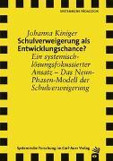 Cover-Bild zu Schulverweigerung als Entwicklungschance? von Kiniger, Johanna