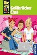 Cover-Bild zu Die drei !!!, 3, Gefährlicher Chat von Wich, Henriette