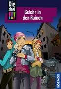 Cover-Bild zu Die drei !!!, 71, Gefahr in den Ruinen (drei Ausrufezeichen) (eBook) von Vogel, Maja von