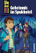Cover-Bild zu Die drei !!!, 81, Geheimnis im Spukhotel (drei Ausrufezeichen) (eBook) von Vogel, Maja von
