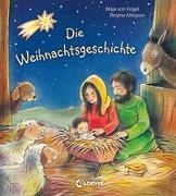 Cover-Bild zu Die Weihnachtsgeschichte von von Vogel, Maja