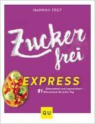 Cover-Bild zu Zuckerfrei express von Frey, Hannah