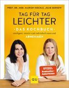 Cover-Bild zu Tag für Tag leichter - das Kochbuch von Kiechle, Marion