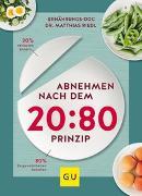 Cover-Bild zu Abnehmen nach dem 20:80-Prinzip von Riedl, Matthias