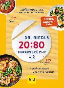 Cover-Bild zu Dr. Riedls 20:80 Expressküche (eBook) von Riedl, Matthias