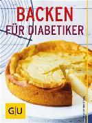 Cover-Bild zu Backen für Diabetiker (eBook) von Riedl, Matthias