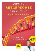 Cover-Bild zu Artgerechte Ernährung - Das Kochbuch (eBook) von Cavelius, Anna