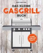 Cover-Bild zu Das kleine Gasgrill-Buch von Jaeger, Rudolf (Hrsg.)