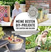 Cover-Bild zu Meine besten DIY-Projekte für Garten und Balkon von Brenner, Eva