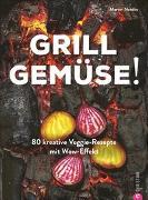 Cover-Bild zu Grill Gemüse! von Nordin, Martin