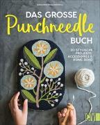 Cover-Bild zu Das große Punchneedle-Buch von Khounnoraj, Arounna