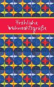 Cover-Bild zu Fröhliche Weihnachtsgrüße von Osenberg-van Vugt, Ilka (Hrsg)
