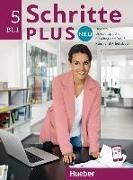 Cover-Bild zu Schritte plus Neu 5. Kursbuch + Arbeitsbuch + CD zum Arbeitsbuch von Hilpert, Silke
