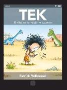 Cover-Bild zu Mcdonnell, Patrick: Tek. El Niño Moderno de Las Cavernas