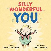 Cover-Bild zu Rinker, Sherri Duskey: Silly Wonderful You