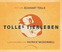 Cover-Bild zu Tolle, Eckhart: Tolles Tierleben