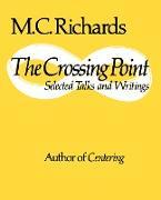 Cover-Bild zu The Crossing Point (eBook) von Richards, Mary Caroline