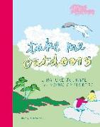 Cover-Bild zu Take Me Outdoors: A Nature Journal for Young Explorers von Richards, Mary