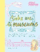 Cover-Bild zu Take Me To Museums von Richards, Mary