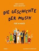Cover-Bild zu Die Geschichte der Musik - für Kinder von Richards, Mary