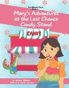Cover-Bild zu Mary's Adventures at the Last Chance Candy Stand (Ten Minute Tales, #1) (eBook) von Richards, Anthony