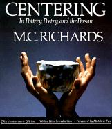Cover-Bild zu Centering in Pottery, Poetry, and the Person von Richards, Mary Caroline