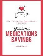 Cover-Bild zu Diabetic Medications Savings (eBook) von Richards, Mary