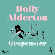 Cover-Bild zu Alderton, Dolly: Gespenster (Audio Download)